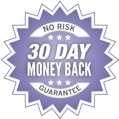 No Risk – 30 Day Money Back Guarantee